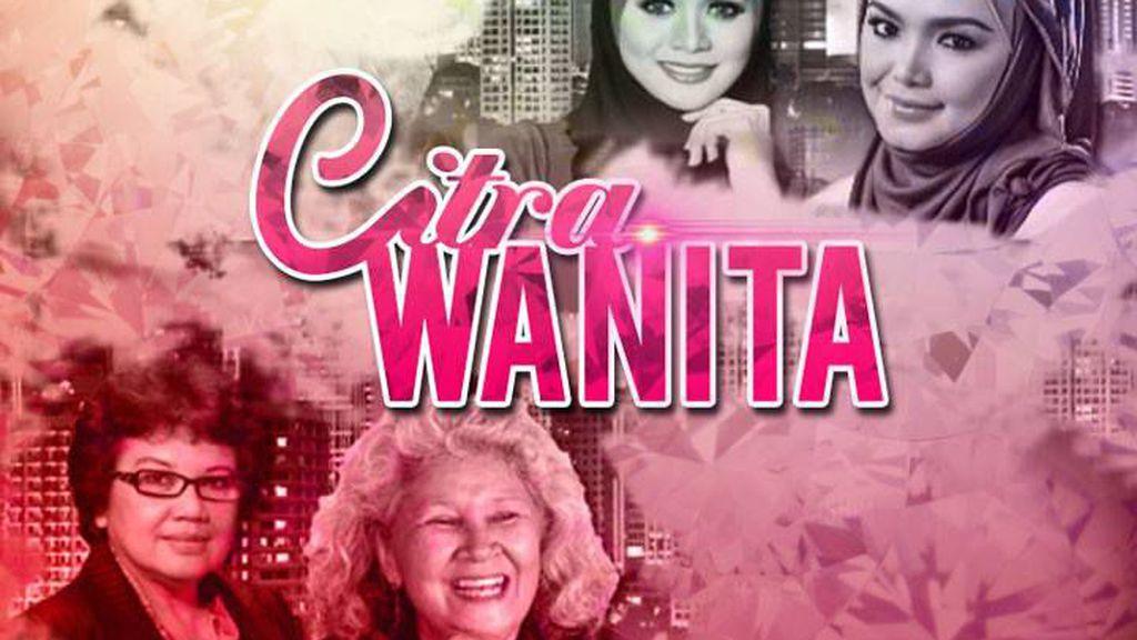 """Segalanya Tentang Wanita Dalam """"Citra Wanita"""" di TV1"""