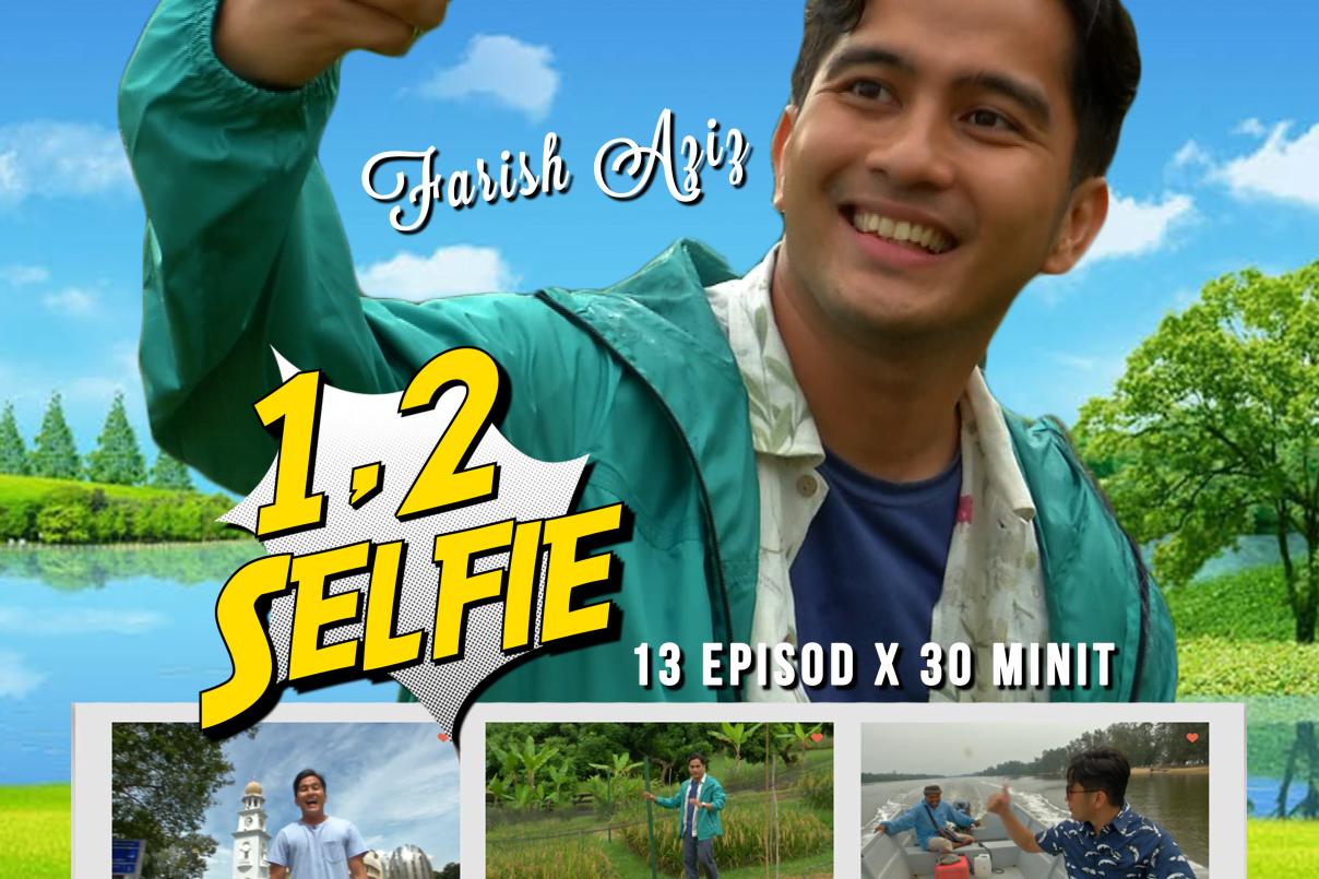 1, 2 Selfie , Travelog Agro Bersama Farish Aziz Di TV1