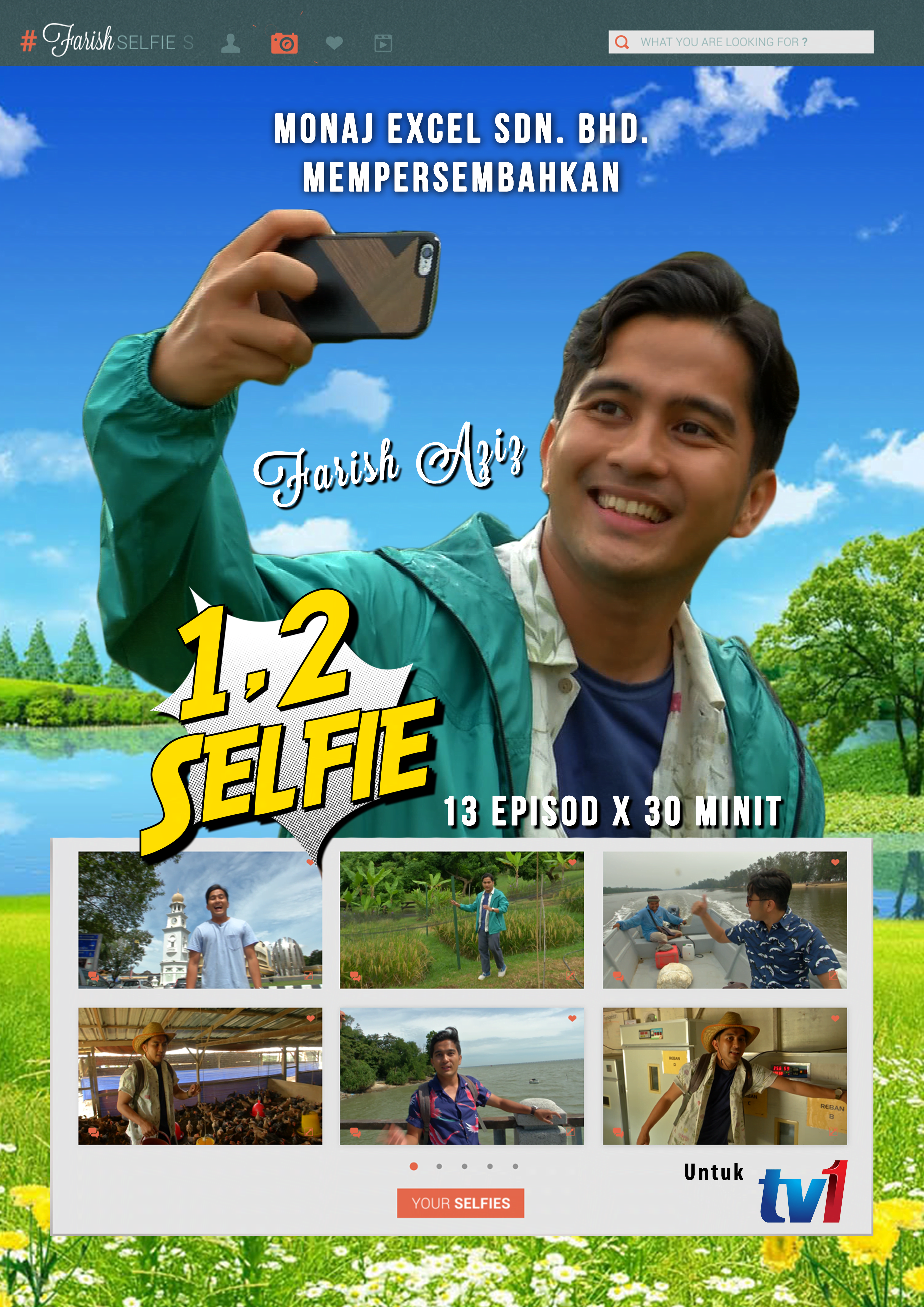 1, 2 Selfie , Travelog Agro Bersama Farish Aziz Di TV1